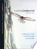 Manitoba Law Journal A Review Of The Current Legal Landscape 2011 Volume 35 1