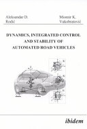 Dynamics  Integrated Control and Stability of Automated Road Vehicles Book