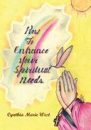 How to Enhance Your Spiritual Needs