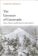 The Literature of Catastrophe Book