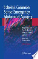 """Schein's Common Sense Emergency Abdominal Surgery: An Unconventional Book for Trainees and Thinking Surgeons"" by SCHEIN MOSHE, Robert Lane, Paul Rogers, Ahmad Assalia"