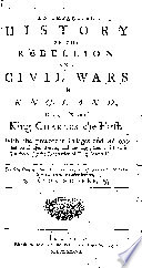 An Impartial History Of The Rebellion And Civil Wars In England During The Reign Of King Charles The First