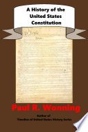 A History of the United States Constitution