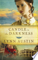 """Candle in the Darkness (Refiner's Fire Book #1)"" by Lynn Austin"