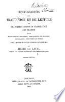 Leçons graduées de traduction et de lecture ... Second edition