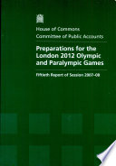 Read Online Preparations for the London 2012 Olympic and Paralympic Games For Free