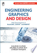 Engineering Graphics   Design  With Demonstrations of AutoCAD  CATIA   ANSYS