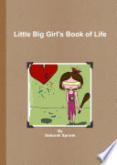 Little Big Girl S Book Of Life