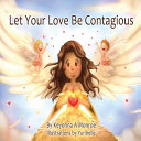 Let Your Love Be Contagious PDF