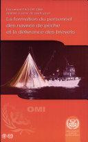 DOCUMENT DESTINÉ À SERVIR DE GUIDE POUR LA FORMATION DES PÊCHEURS ET LA DÉLIVRANCE DES BREVETS, Édition de 2001