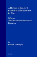 A History of Sanskrit Grammatical Literature in Tibet: Transmission of the canonical literature