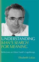 Understanding Man s Search for Meaning Book