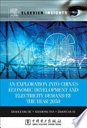 An Exploration into China s Economic Development and Electricity Demand by the Year 2050