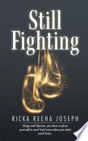 Still Fighting Book