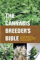 The Cannabis Breeder's Bible