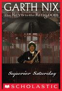 Pdf The Keys to the Kingdom #6: Superior Saturday