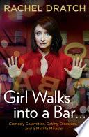 Girl Walks Into A Bar  Book PDF