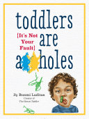 Toddlers Are A**holes Pdf/ePub eBook