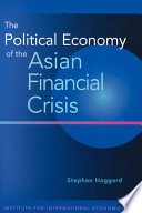 The Political Economy of the Asian Financial Crisis Book