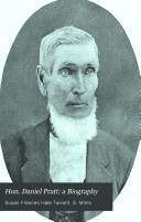Hon  Daniel Pratt  a Biography