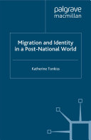 Migration and Identity in a Post-National World