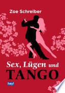 Sex, Lügen und Tango
