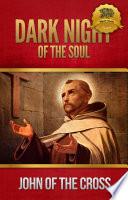 """Dark Night of the Soul"" by Saint John of the Cross, Wyatt North"