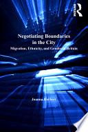 Negotiating Boundaries In The City