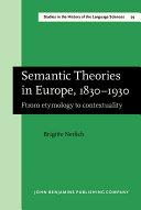 Semantic Theories in Europe, 1830-1930