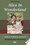 Alice in Wonderland  A Play for Young Audiences