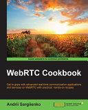 WebRTC Cookbook
