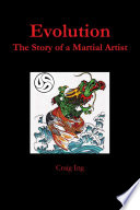 Evolution  The Story of a Martial Artist