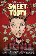 Pdf Sweet Tooth Vol. 1: Out of the Deep Woods