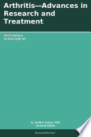 Arthritis   Advances in Research and Treatment  2013 Edition
