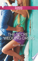 The Secret Wedding Dress