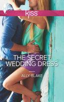 The Secret Wedding Dress Pdf/ePub eBook