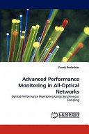 Advanced Performance Monitoring in All Optical Networks