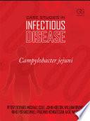Case Studies in Infectious Disease: Campylobacter Jejuni