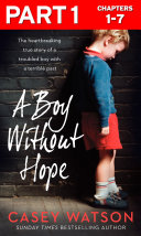 A Boy Without Hope  Part 1 of 3
