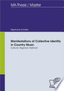 Manifestations of Collective Identity in Country Music   Cultural  Regional  National