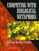 Computing with Biological Metaphors