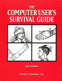The Computer User s Survival Guide