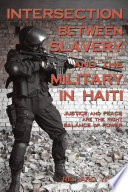 Intersection Between Slavery And The Military In Haiti
