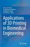 Applications of 3D printing in Biomedical Engineering
