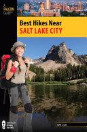 Best Hikes Near Salt Lake City Pdf/ePub eBook