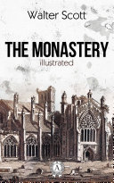 The Monastery  Illustrated edition