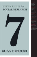Seven Rules for Social Research