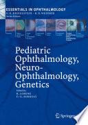 Pediatric Ophthalmology  Neuro Ophthalmology  Genetics