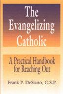 The Evangelizing Catholic