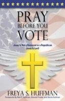 Pray Before You Vote